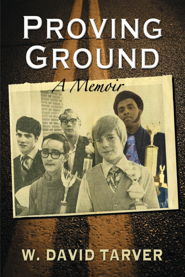 Proving Ground: A Memoir